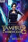 Vampires and Werewolves (GRIMM Academy #2)