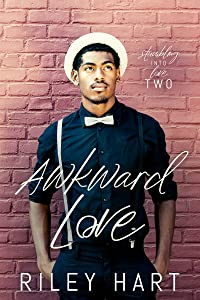 Awkward Love (Stumbling into Love #2)