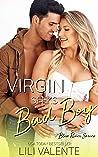 Virgin Seeks Bad Boy (Bliss River #3)