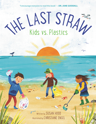 The Last Straw by Susan Hood