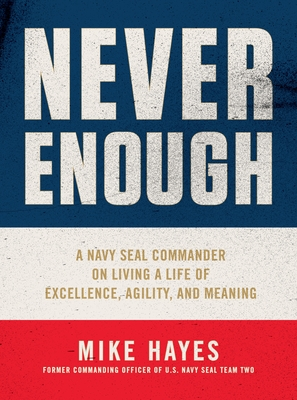 Never Enough by Mike   Hayes