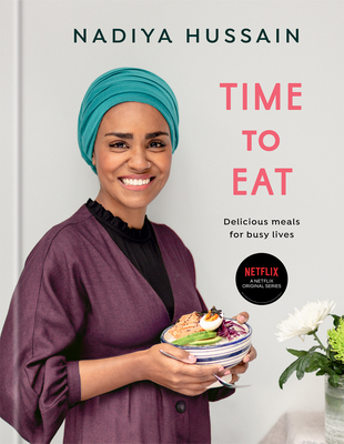 Time to Eat: Delicious Meals for Busy Lives: A Cookbook