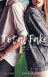 Total Fake (Broken Ridge, #1)
