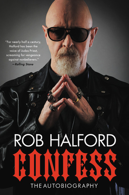 Cover Confess: The Autobiography - Rob Halford