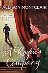 A Rogue's Company (Sparks & Bainbridge Mystery #3)