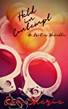 Held In Contempt : An Erotic Novella