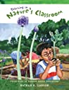 Teaching in Nature's Classroom: Principles of Garden-Based Education