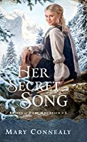 Her Secret Song (Brides of Hope Mountain #3)