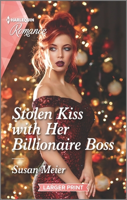 Stolen Kiss With Her Billionaire Boss by Susan Meier