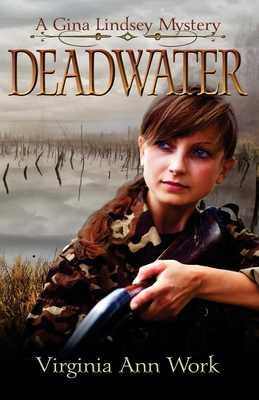 Deadwater (Gina Lindsey Mystery #2)