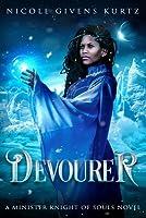 Devourer: A Minister Knight Novel