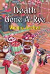 Death Gone A-Rye (A Bread Shop Mystery #6)