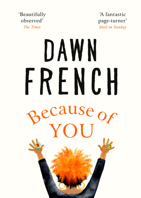Book cover: Because of You by Dawn French