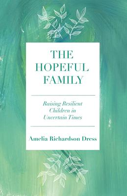The Hopeful Family by Amelia Richardson Dress