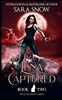 Luna Captured: Book 2 of the Luna Rising Series (A Paranormal Shifter Romance Series)