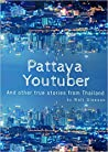 Pattaya Youtuber by Walt Gleeson