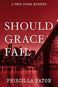 Should Grace Fail (Twin Cities Mystery 2)