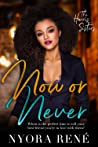 Now or Never (The Harris Sisters, #1)