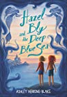 Hazel Bly and the Deep Blue Sea