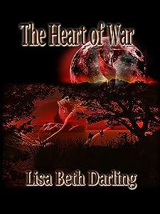 The Heart of War (Of War, #1)