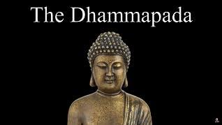 The Dhammapada - Sayings of the Buddha - Audiobook