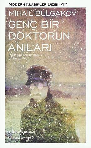 Genç Bir Doktorun Anıları by Mikhail Bulgakov