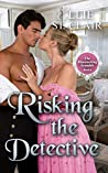 Risking the Detective (The Bluestocking Scandals, #6)