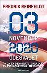 3 november 2020 ödesvalet: Om en demokrati i fara och en världsordning i upplösning