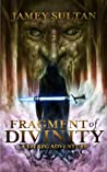 Fragment of Divinity (Defying Divinity #1)