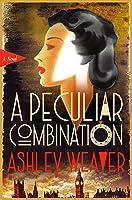A Peculiar Combination: An Electra McDonnell Novel (Electra McDonnell Series Book 1)