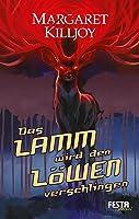 Das Lamm wird den Löwen verschlingen (Danielle Cain, #1)