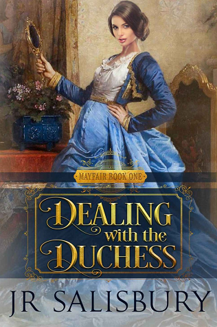 Book Review: Dealing with the Duchess by JR Salisbury