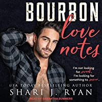 Bourbon Love Notes (The Barrel House, #1)