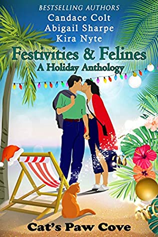 Festivities & Felines: A Holiday Anthology