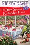 The Diva Serves Forbidden Fruit (A Domestic Diva Mystery, #14)