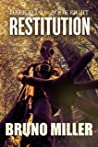 Restitution: A Post-Apocalyptic EMP Survival series (The Dark Road series Book 8)
