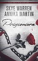 Prigioniera (Criminals & Captives, #1)