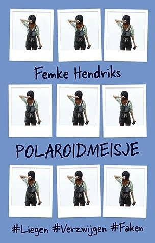 Polaroidmeisje by Femke Hendriks