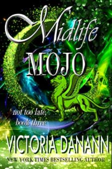 Midlife Mojo (Not Too Late, #3)