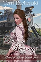 Love's Revenge (Means of Mercy Book Two)