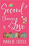 Second Chances at Love: A heart-warming novel of love, loss and new beginnings (The Somerley Series Book 3)