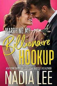 Marrying My Billionaire Hookup