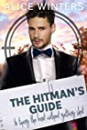 The Hitman's Guide to Tying the Knot Without Getting Shot (The Hitman's Guide #3)