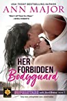 Her Forbidden Bodyguard (Superstars with Secret Babies, #1)