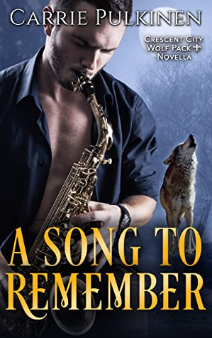 A Song to Remember (Crescent City Wolf Pack #4.5)