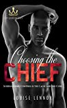 Choosing The Chief: An African Royal Romance (Sexy Sovereign, Book 2)