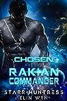 Chosen by the Rakian Commander (Rakian Warrior Mates #1)