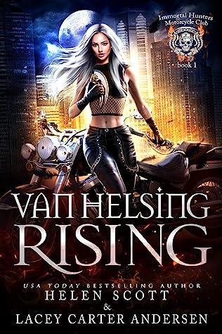 Van Helsing Rising by Helen  Scott