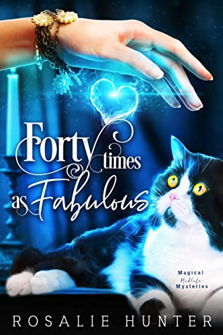 Forty Times as Fabulous: A Paranormal Women's Fiction Mystery