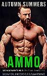 Ammo: A Curvy Girl MC Romance (Savage Saints MC Book 11)